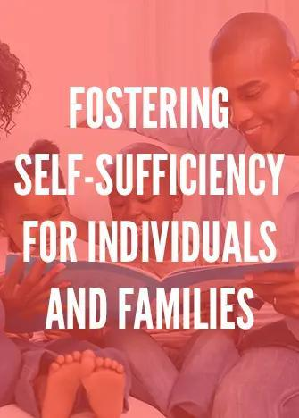 Fostering Self-Sufficiency for Individuals and Families