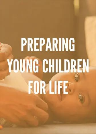 Preparing Young Children For Life