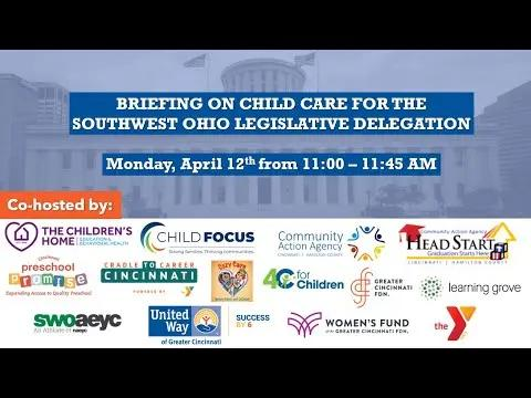 Briefing on Child Care for the Southwest Ohio Legislative Delagation