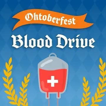 """A graphic reads """"Oktoberfest Blood Drive"""" with a blood bag image below the text"""