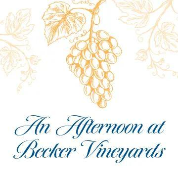"""White background with yellow grapes and leaves reads """"An Afternoon at Becker Vineyards"""""""