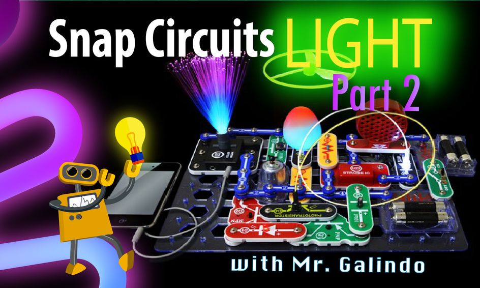 Stem Scl2  Fun With Snap Circuits Light  Part 2