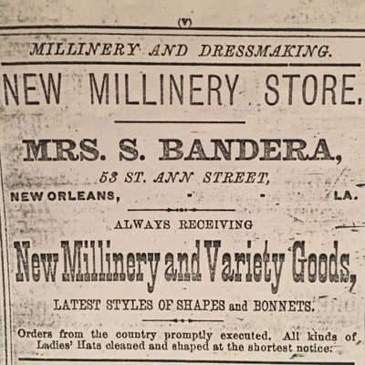 This is an advertisement from the 1882 New Orleans City Directory, for my great-grandmother's millinery store.