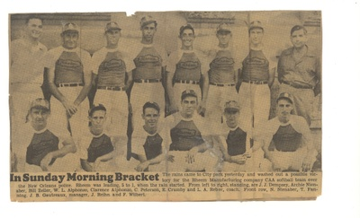 MY FATHER [FRED WILBERT JR.] WAS THE CATCHER FOR THE RHEEMS SOFTBALL TEAM UNTILL THE WAR BROKE OUT.